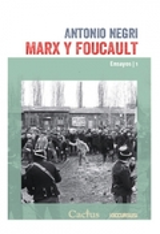 Marx y Foucault (Ensayos 1) - Negri, Antonio