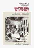 Las palabras en las cosas - Rodríguez, Pablo