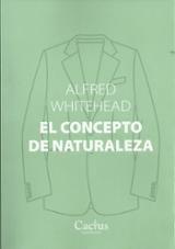 El concepto de naturaleza - Whitehead, Alfred N.