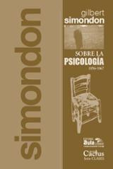 Sobre la psicología - Simondon, Gilbert