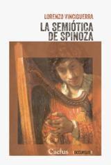 La semiótica de Spinoza - Vinciguerra, Lorenzo