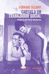 Cartas a un trabajador social - Deligny, Fernand