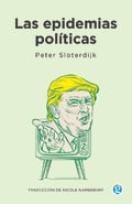 Las epidemias políticas - Sloterdijk, Peter