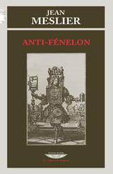 Anti-Fénelon - Meslier, Jean