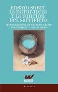 Ensayo sobre la naturaleza y la función del sacrificio - Hubert, Henri