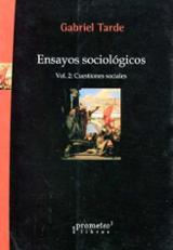 Ensayos sociológicos. Vol. 2: Cuestiones sociales