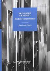 El hombre de vidrio - Déotte, Jean-Louis