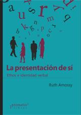 La presentación de sí - Amossy, Ruth