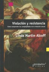 Violación y resistencia - Martín Alcoff, Linda