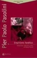 Empirismo herético. Pier Paolo Pasolini
