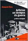 Artistas en tiempos de guerra. Y otros ensayos.