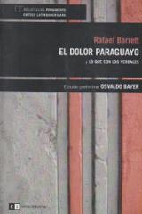 El dolor paraguayo y Lo que son los yerbales