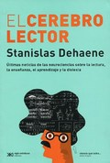 El cerebro lector - Dehane, Stanislas