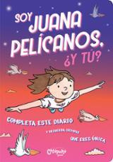 Soy Juana Pelícanos, ¿y tú?