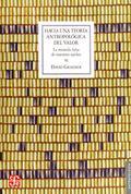 Hacia una teoría antropológica del valor. La moneda falsa de nues
