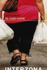 El caso Anne - Dessal, Gustavo