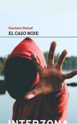 El caso Mike - Dessal, Gustavo