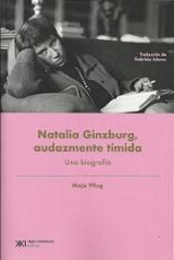 Natalia Ginzburg, audazmente tímida. Una biografía - Pflug, Maja