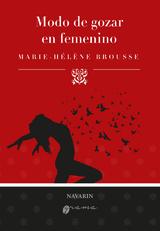 Modo de gozar en femenino - Brousse, Marie-Hélène