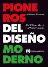 Pioneros del Diseño Moderno - Pevsner, Nikolaus