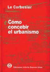 Cómo concebir el urbanismo