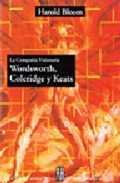 La Compañia Visionaria: Wordsworth-Coleridge-Keats