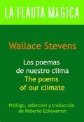Los poemas de nuestro clima / The Poems of our Climate