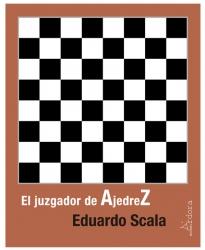<em>El juzgador de Ajedrez</em>, deEduardo Scala