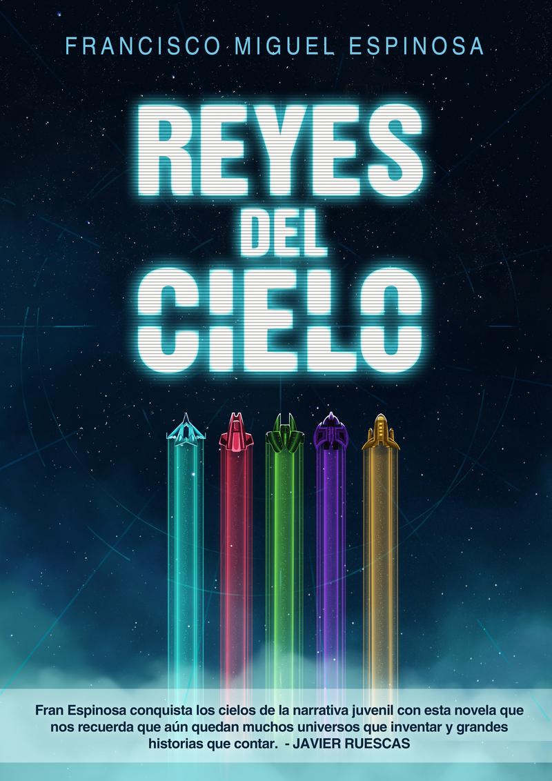 <em>Reyes del cielo</em>, de Francisco Miguel Espinosa