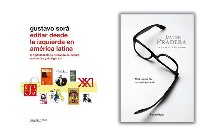 Javier Pradera y la fundación de las editoriales FCE i Siglo XXI.