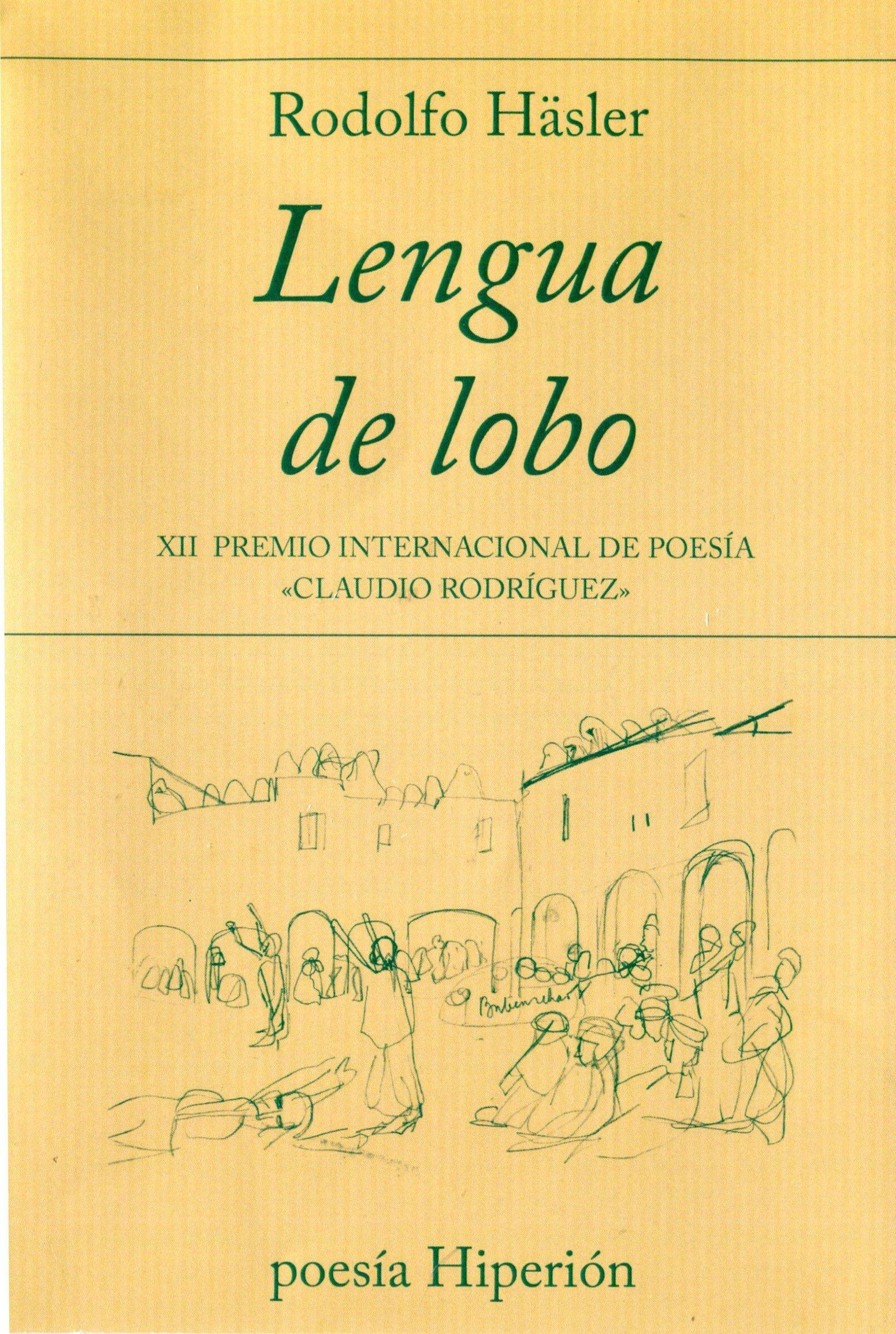 <em>Lengua de lobo,</em>de Rodolfo Häsler