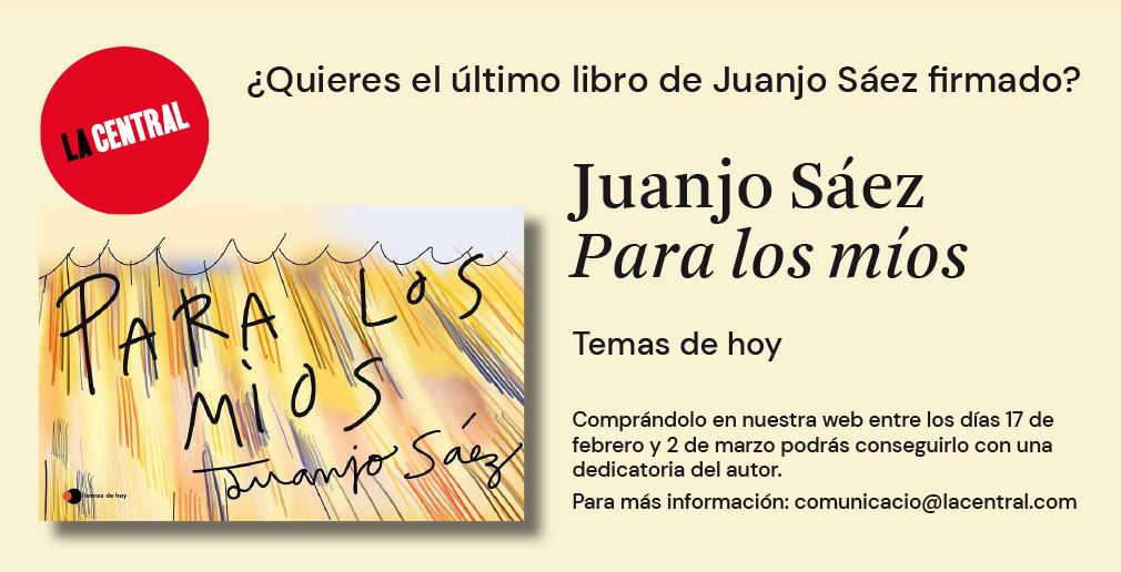 ¿Quieres el último libro de Juanjo Sáez firmado?