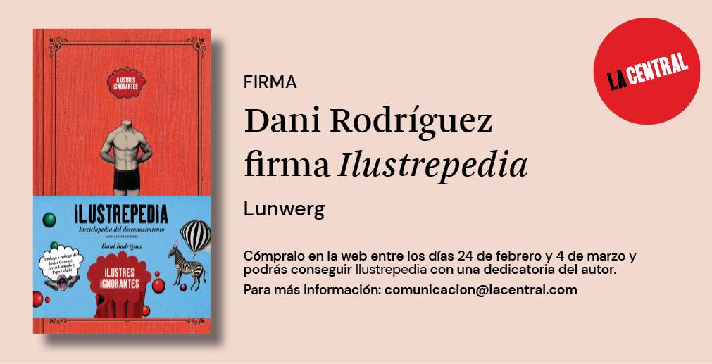 Dani Rodríguez firma<em>Ilustrepedia</em>