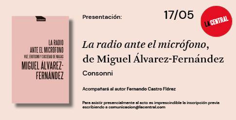 <em>La radio ante el micrófono</em>, de Miguel Álvarez-Fernández
