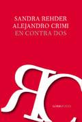 En contra dos, de Sandra Rehder y Alejandro Crimi
